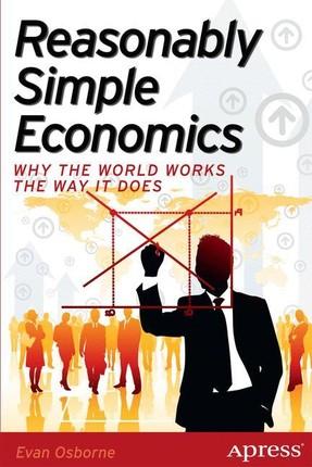 Reasonably Simple Economics