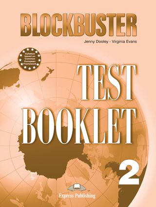 Blockbuster 2. Test booklet. Testų knygelė