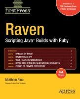 Raven: Scripting Java(TM) Builds with Ruby