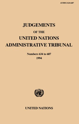 Judgements of the United Nations Administrative Tribunal, Nos.634-687