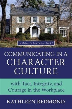 Communicating in a Character Culture