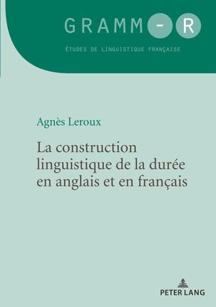 La construction linguistique de la durée en anglais et en français