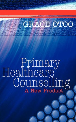 Primary Healthcare Counselling: A New Product