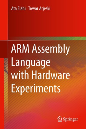 ARM Assembly Language with Hardware Experiments