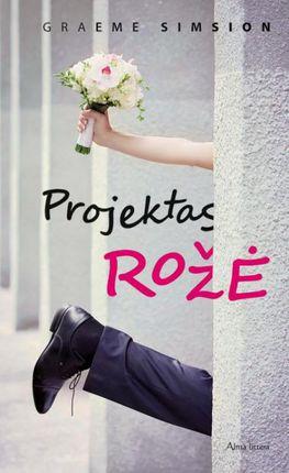 "Projektas ""Rožė"""
