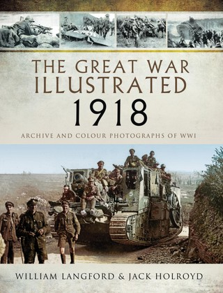 The Great War Illustrated - 1918