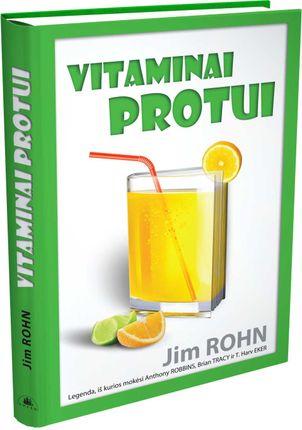 Vitaminai protui: legenda, iš kurios mokėsi Anthony Robbins, Brian Tracy, T. Harv Ecker