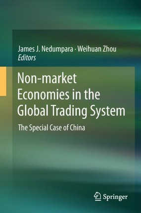 Non-market Economies in the Global Trading System