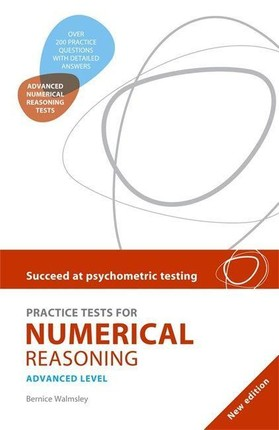 Succeed at Psychometric Testing: Practice Tests for Numerical Reasoning Advanced 2nd Edition