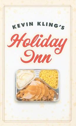 Kevin Kling's Holiday Inn