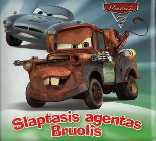 Ratai 2. Slaptasis agentas Bruolis
