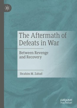 The Aftermath of Defeats in War