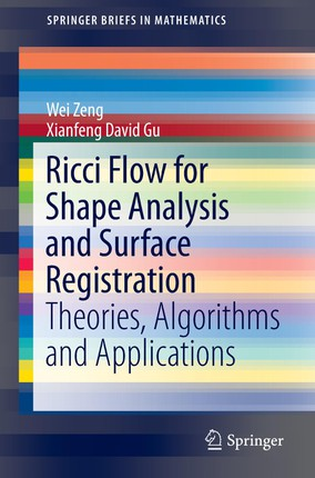 Ricci Flow for Shape Analysis and Surface Registration