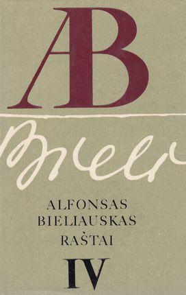 Alfonsas Bieliauskas. Raštai IV