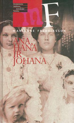 Ana, Hana ir Johana (1998)