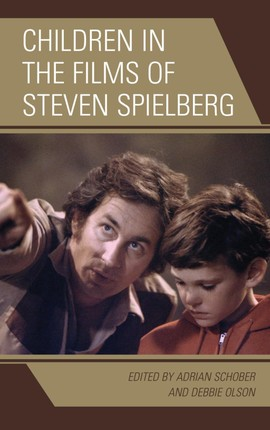Children in the Films of Steven Spielberg