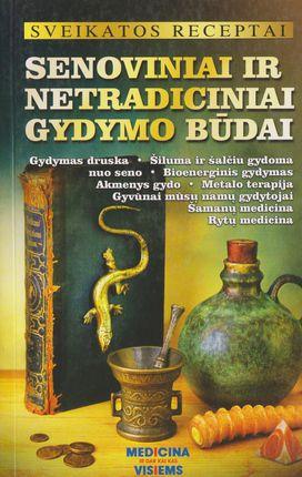 Senoviniai ir netradiciniai gydymo būdai