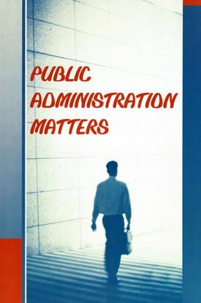 Public administration matters