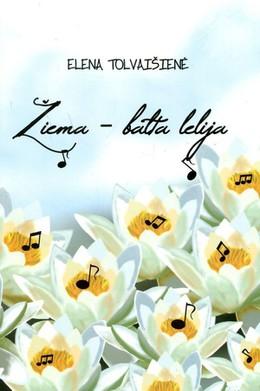 Žiema - balta lelija