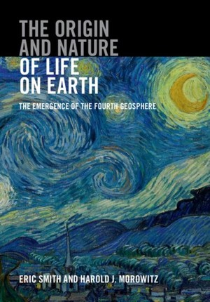 Origin and Nature of Life on Earth