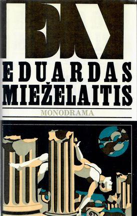 Monograma. Eduardas Mieželaitis