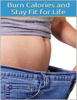 Burn Calories and Stay Fit for Life