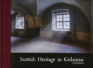 Scottish heritage in Kėdainiai