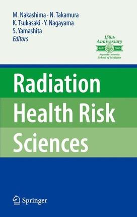 Radiation Health Risk Sciences