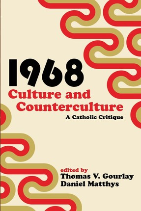 1968 - Culture and Counterculture