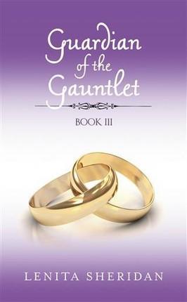Guardian of the Gauntlet, Book III