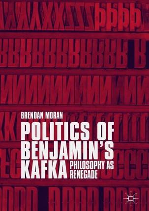 Politics of Benjamin's Kafka