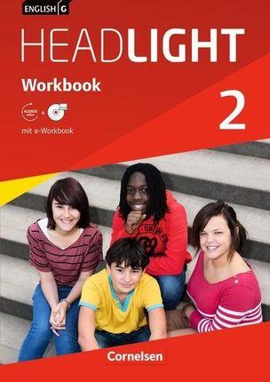 English G Headlight  02: 6. Schuljahr. Workbook mit e-Workbook und Audios online