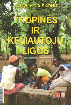 Tropinės ir keliautojų ligos