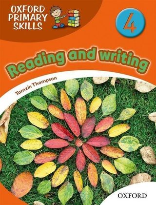 Oxford Primary Skills. Level 4. Skills Book. Reading and writing