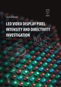 LED video display pixel intensity and directivity investigation
