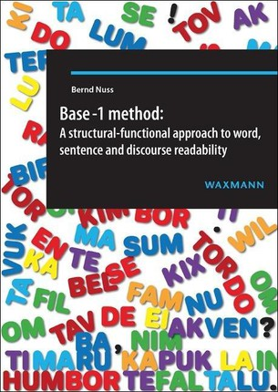 Base-1 method: A structural-functional approach to word, sentence and discourse readability