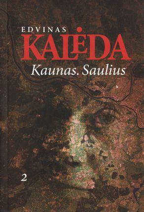 Kaunas. Saulius II d.