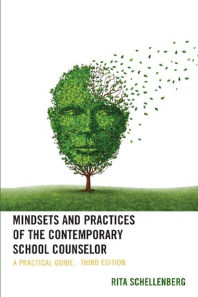 Mindsets and Practices of the Contemporary School Counselor