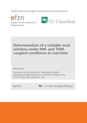 Determination of a suitable mud window under HM and THM-coupled conditions in real-time