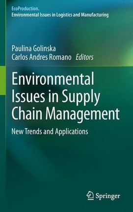 Environmental Issues in Supply Chain Management