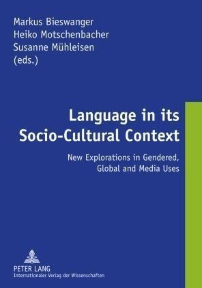 Language in its Socio-Cultural Context