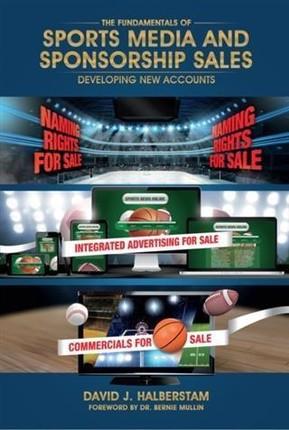 Fundamentals of Sports Media and Sponsorship Sales
