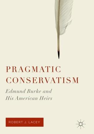 Pragmatic Conservatism