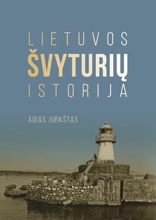 Lietuvos švyturių istorija