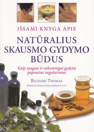 Išsami knyga apie natūralius skausmo gydymo būdus (knyga su defektais)