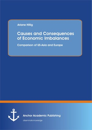 Causes and Consequences of Economic Imbalances: Comparison of US-Asia and Europe