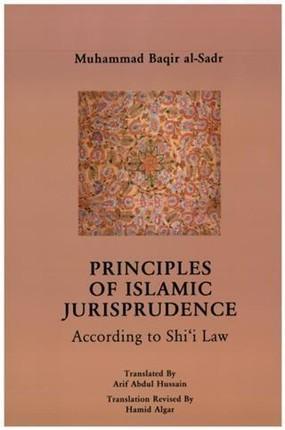 Principles of Islamic Jurisprudence [translated]