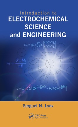 Introduction to Electrochemical Science and Engineering