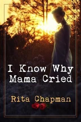 I Know Why Mama Cried