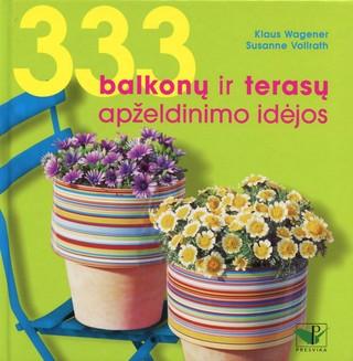 333 balkonų ir terasų apželdinimo idėjos
